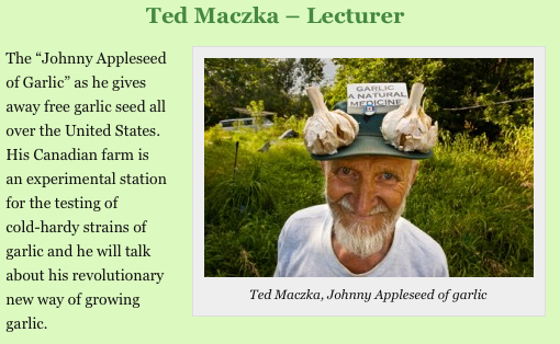 "Ted Maczka the ""Johnny Appleseed of Garlic"""